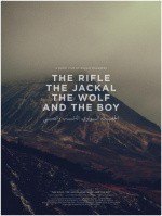 The Rifle, The Jackal, The Wolf And The Boy