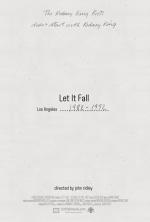 Let it Fall: L.A. 1982-1992