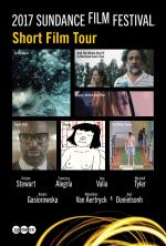 The 2017 Sundance Film Festival Short Film Tour