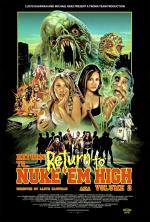 Return to Return to Nuke 'Em High AKA Volume 2