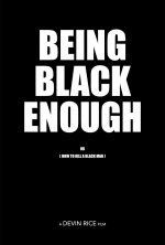 Being Black Enough