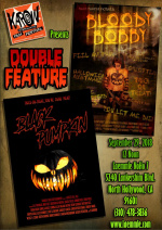 KIFF- Bloody Bobby / Black Pumpkin Double Feature