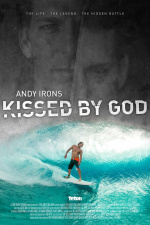 Andy Irons : Kissed By God
