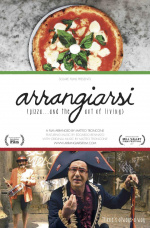 Arrangiarsi: Pizza...and the Art of Living