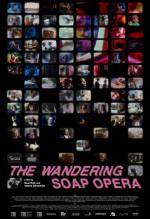 The Wandering Soap Opera