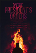 On the President's Orders