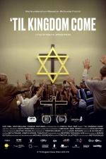 'Til Kingdom Come